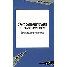 Droit communautaire de l'environnement é (French Edition)
