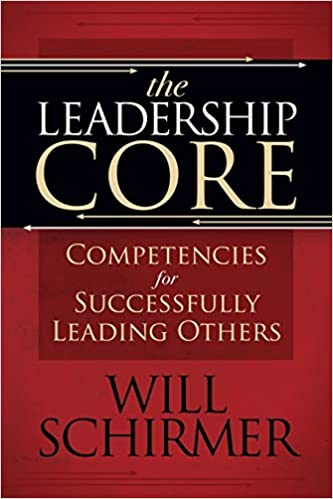 The Leadership Core: Competencies for Successfully Leading Others