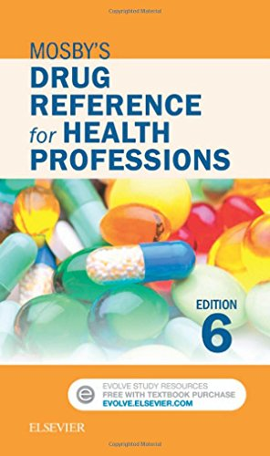 - Mosby's Drug Reference for Health Professions