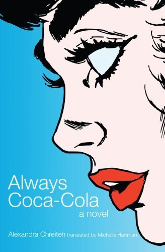 Always Coca-Cola Tra Edition by Alexandra Chreiteh published by Interlink Pub Group (2012)