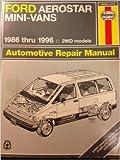 Ford Aerostar Mini-Vans 1986 Thru 1996 Automotive Repair Manual