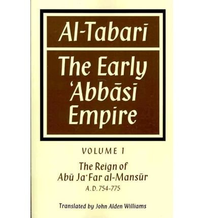 Download Al-Tabari: Volume 1, The Reign of Abu Ja'Far Al-Mansur A. D. 754-775: Volume 1: The Early Abbasi Empire (Paperback) - Common ebook