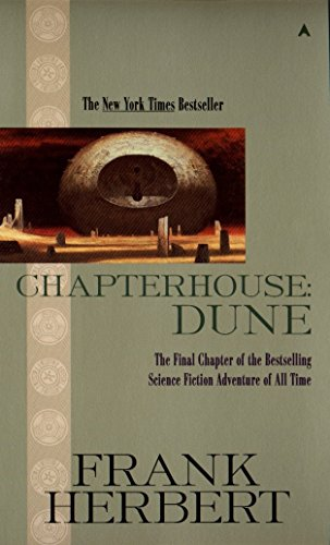 Chapterhouse: Dune (Dune Chronicles, Book 6)