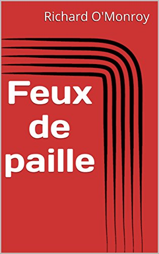 Feux de paille (French Edition)