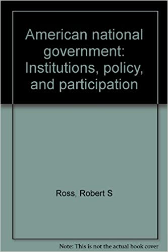 Book American national government: Institutions, policy, and participation