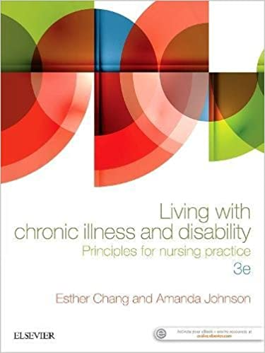 Living with Chronic Illness and Disability: Principles for nursing practice, 3e