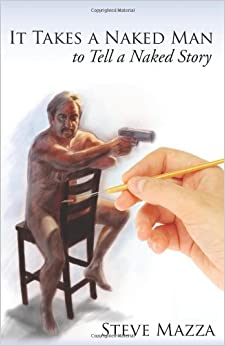 Book It Takes a Naked Man to Tell a Naked Story