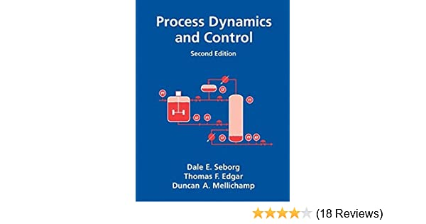 Amazon process dynamics and control 9780471000778 dale e amazon process dynamics and control 9780471000778 dale e seborg thomas f edgar duncan a mellichamp books fandeluxe Gallery