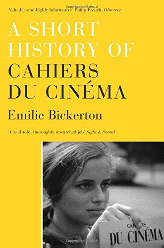 a short history of cahiers du cinema emilie bickerton 9781844677603 amazon com books