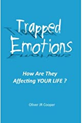 Trapped Emotions: How Are They Affecting Your Life? Paperback