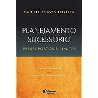 Planejamento sucessório - pressupostos e limites