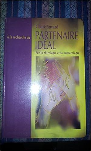 Meilleurs téléchargements de livres audio À la recherche du partenaire  idéal   Par la chirologie et la numérologie PDF dae876cf454f