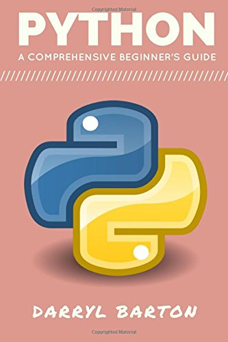 Python: A Comprehensive Beginner's Guide: From A To Z Simple Steps pdf epub