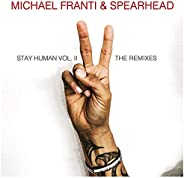 Stay Human Vol. II (The Remixes) [Explicit]