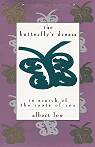 The Butterfly's Dream: In Search of the Roots of Zen (Tuttle Library of Enlightenment)
