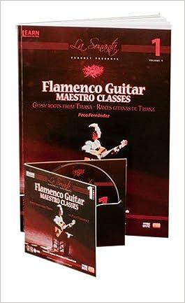 Flamenco Guitar Maestro Clases V.1 Libro/ DVD /// Flamenco Guitar ...
