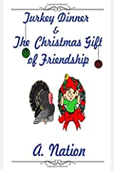 The Gift of Friendship: A Christmas Tale Paperback