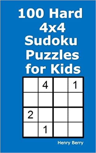 photograph relating to Kids Sudoku Printable titled 100 Tough 4x4 Sudoku Puzzles for Children: Henry Berry
