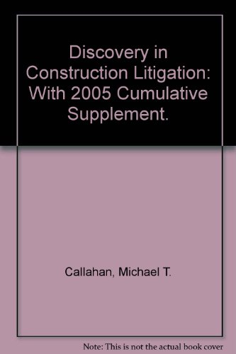 discovery-in-construction-litigation-with-2005-cumulative-supplement