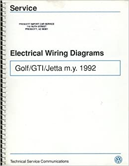 electrical wiring diagrams: golf/gti/jetta m y  1992 (w42 wd book vw 03):  technical service communications: amazon com: books
