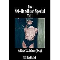Das SM-Handbuch Spezial 1