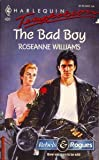 The Bad Boy, Roseanne Williams, 0373255012
