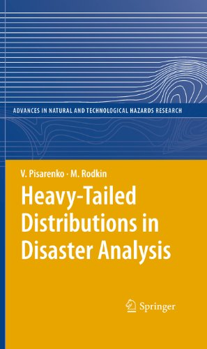 Heavy-Tailed Distributions in Disaster Analysis: 30 (Advances in Natural and Technological Hazards Research)