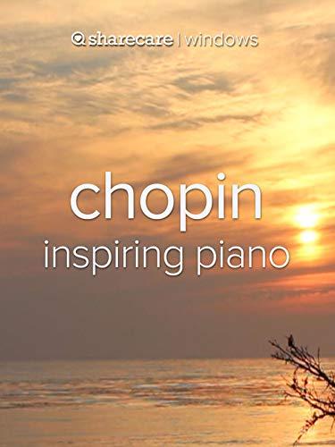 Chopin Inspiring Piano ()