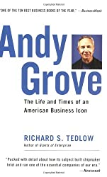 ANDY GROVE: The Life and Times of an American Business Icon