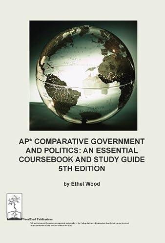 ap comparative government and politics an essential coursebook and rh amazon com ap comparative government uk study guide ap comparative government nigeria study guide