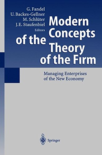 Modern Concepts of the Theory of the Firm: Managing Enterprises of the New Economy PDF