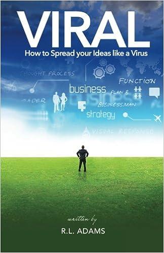 Viral: How to Spread your Ideas like a Virus: Amazon.es: R. L. Adams: Libros en idiomas extranjeros
