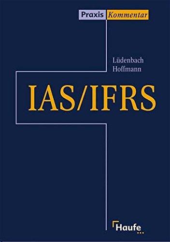Haufe IAS Praxiskommentar. International Accounting Standards