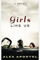 Girls Like Us Paperback
