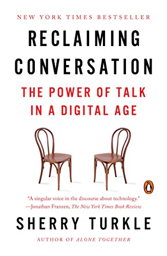 Reclaiming Conversation: The Power of Talk in a Digital Age cover