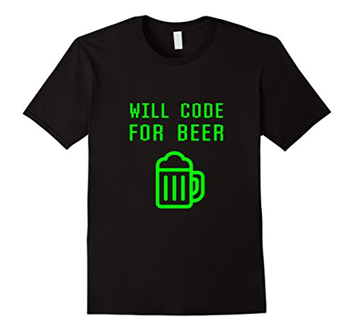 Mens Will Code For Beer Funny Computer Programming Coder T-shirt Small Black