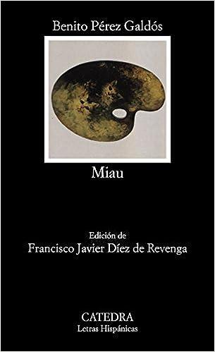 Miau - Benito Pérez Galdós