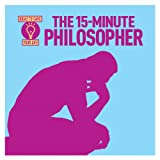 The 15-Minute Philosopher, Anne Rooney, 1782126422