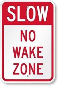 "Lento sin de encendido Zone Sign, 18""x 12"""