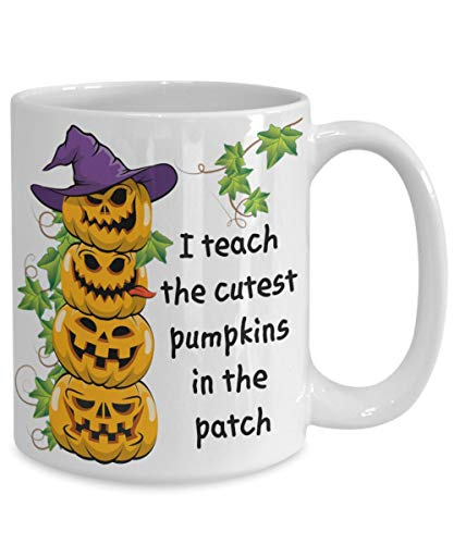 (Halloween Teacher Coffee Mug Gift I Teach The Cutest Pumpkins In Patch Classroom Preschool)
