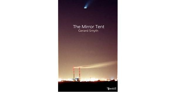 sc 1 st  Amazon.com & The Mirror Tent: Gerard Smyth: 9781904556596: Amazon.com: Books