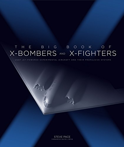 The Big Book of X-Bombers & - Modern Fighter Planes