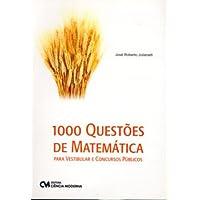 1000 Questoes De Matematica Para Vestibular E Concursos Publicos