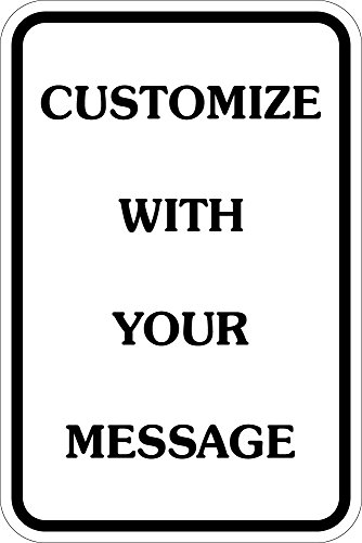 """Custom Sign, 12""""x18"""" City-Grade Aluminum, Easy to Design-Quick to Ship, Made in The USA, Classic City Parking Sign Look, Great Gift by SmartSign by Lyle"""