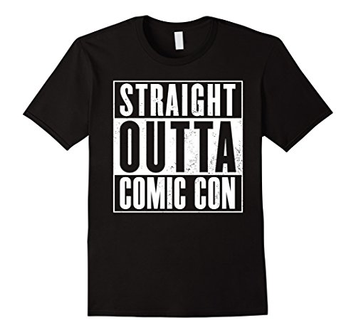 Comic Con Costumes (Mens Straight Outta Comic Con T-Shirt for Conventions, Expos XL Black)