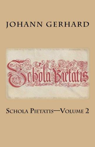 Schola Pietatis: Volume 2 (Schola Pietatis