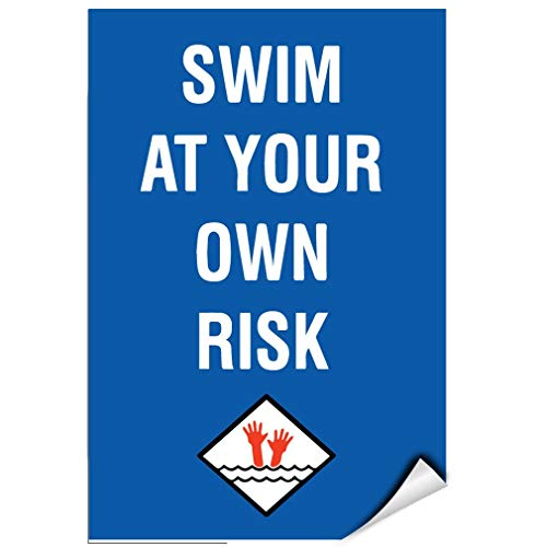 - Label Decal Sticker Swim at Your Own Risk Activity Sign Pool Signs Durability Self Adhesive Decal Uv Protected & Weatherproof