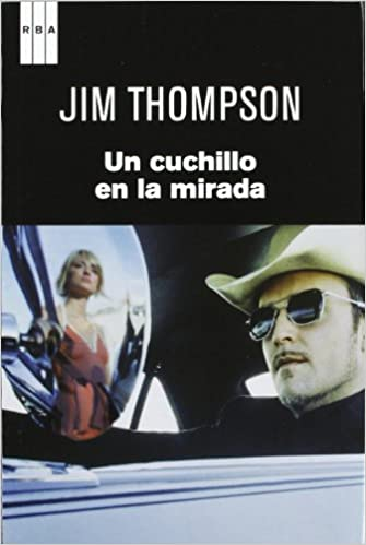 Un cuchillo en la mirada (Spanish) Paperback – 2012