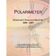 Polarimeter: Webster's Timeline History, 1800 - 2007