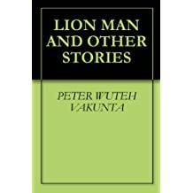 LION MAN AND OTHER STORIES